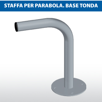 Staffa per parabola base tonda