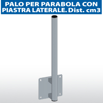 Palo per parabola con piastra laterale dist.cm 3