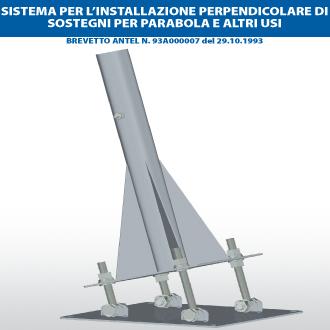 Sistema per l'istallazione perpendicolare di sostegni per parabola e altri usi
